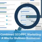 Combining SEO & PPC Marketing